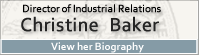 Bio page for Christine Baker, Director of Industrial Relations